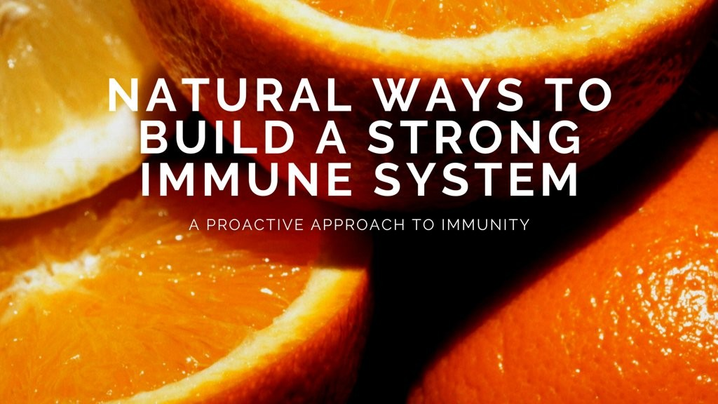 1024w-natural-ways-to-build-an-immune-system